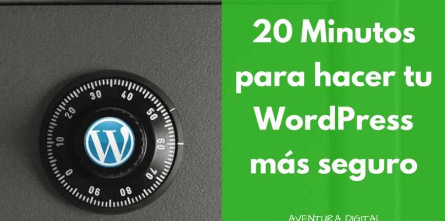 20 Minutos WordPress Seguro