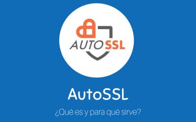 ¿Qué es AutoSSL y para qué sirve?